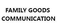 FAMILY GOODS COMMUNICATION