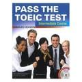 【繁體】Pass the TOEIC Test Intermediate(with MP3 + Key audio scripts)