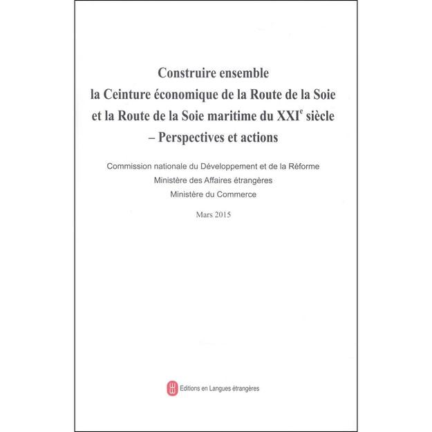 商品详情 - 推动共建丝绸之路经济带和21世纪海上丝绸之路的愿景与行动(法文) - image  0