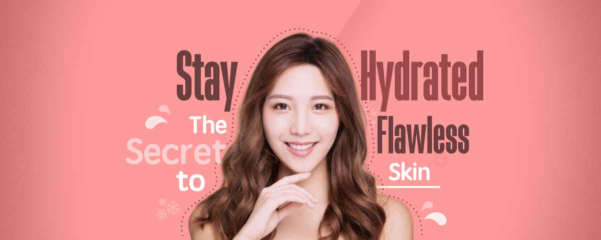 Stay Hydrated   The Secret to Flawless Skin