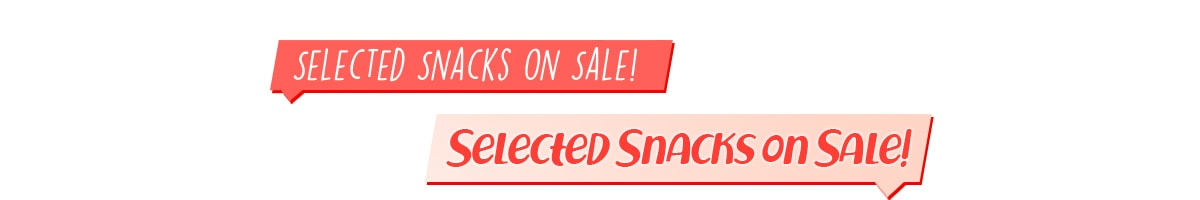 Selected Snacks On Sale &Free Gift