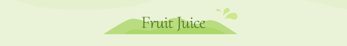 A Fun Fruit Party: Fruit Juice and More