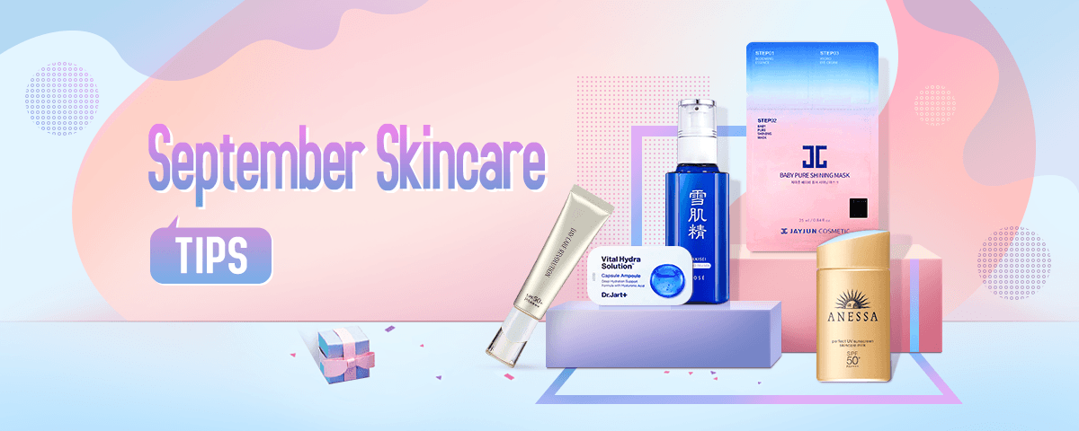 September Skincare Tips